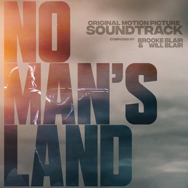 No Man's Land (Original Motion Picture Soundtrack) - Official Soundtrack