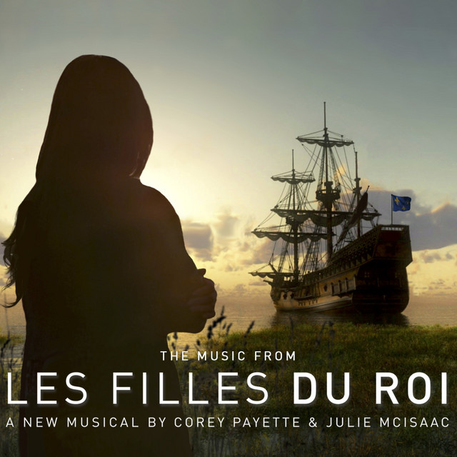 The Music from Les Filles Du Roi