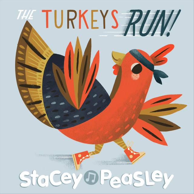The Turkeys Run! by Stacey Peasley