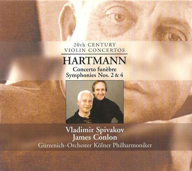 Hartmann, K.A.: Concerto Funebre / Symphonies Nos. 2 and 4