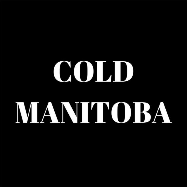 Cold Manitoba