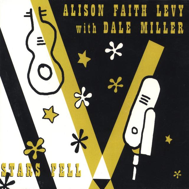 Stars Fell by Alison Faith Levy