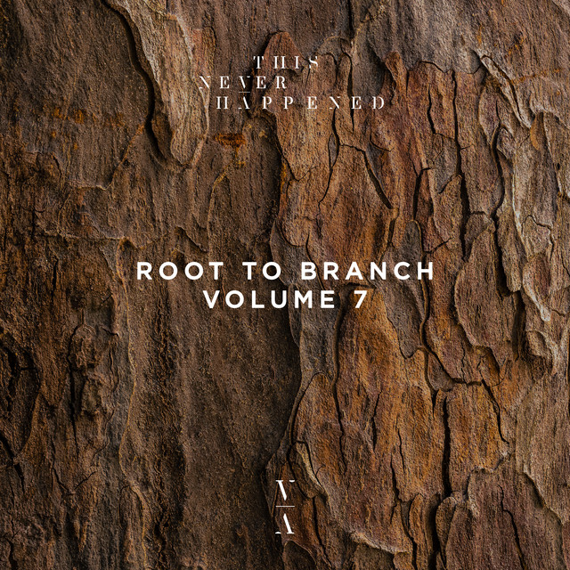 Root to Branch, Vol. 7