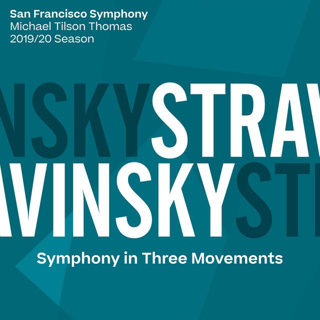 Stravinsky: Symphony in Three Movements