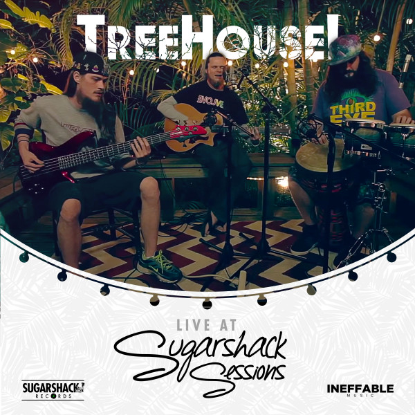 TreeHouse! (Live at Sugarshack Sessions)