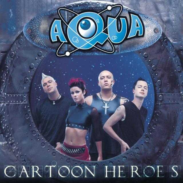 Artwork for Cartoon Heroes - Love To Infinity Classic Radio Mix by Aqua