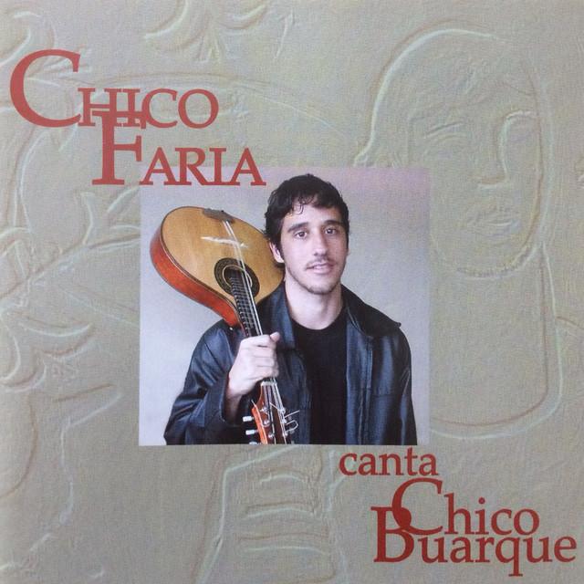 Chico Faria Canta Chico Buarque
