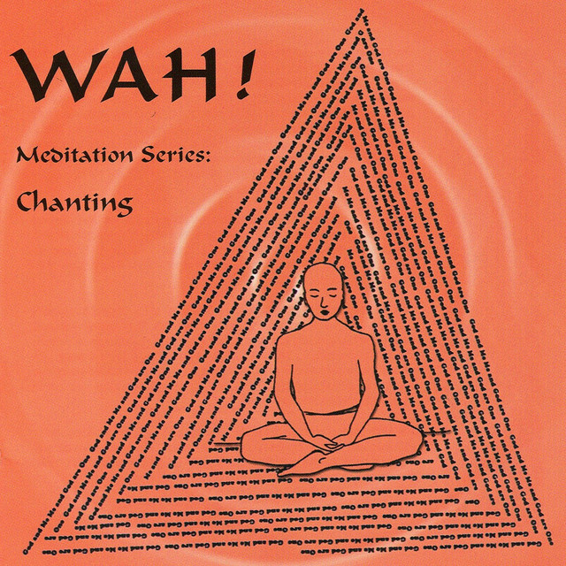 Chanting with Wah!