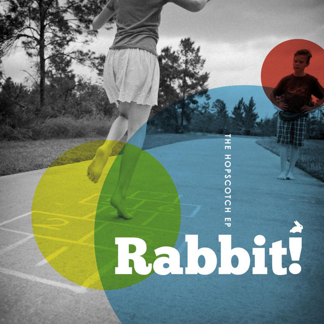 The Hopscotch EP by Rabbit!