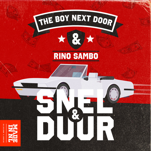 The Boy Next Door & Rino Sambo - Snel & Duur