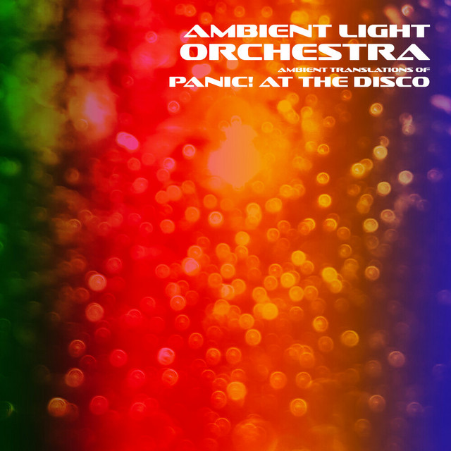 Ambient Translations of Panic! at the Disco