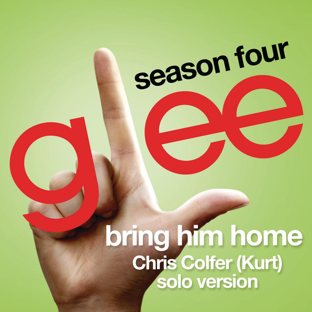 Bring Him Home (Glee Cast - Kurt/Chris Colfer solo version)