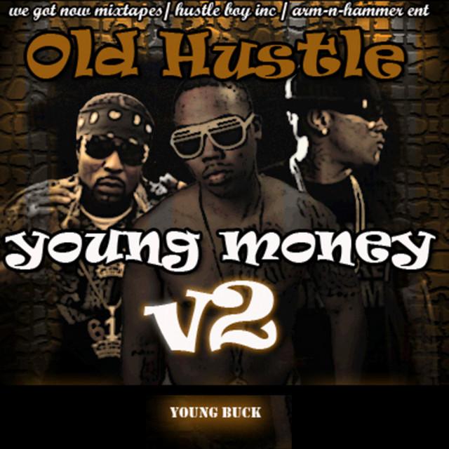 Old Hustle, Young Money V2