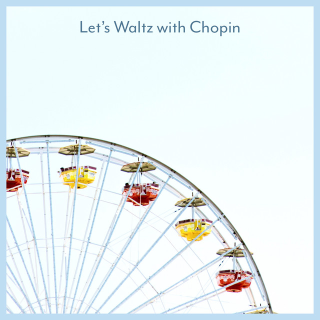 Let's Waltz with Chopin