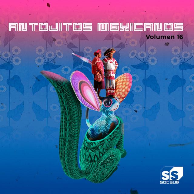 Antojitos Mexicanos Volumen 16