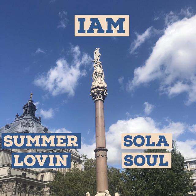 Sola Soul - Summer Lovin [Explicit]