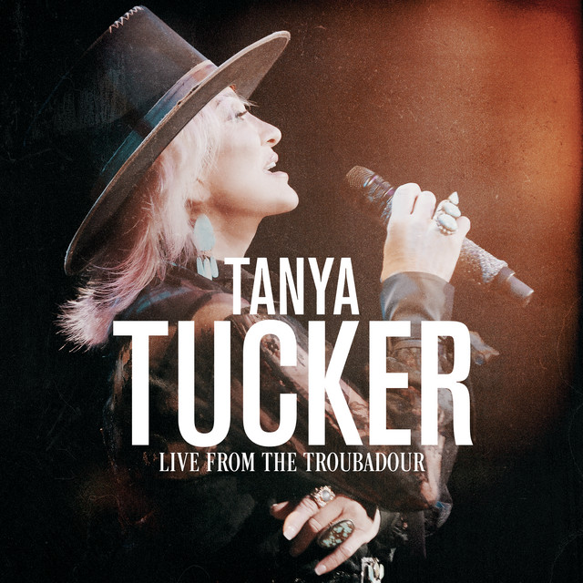 Album cover for Live From The Troubadour by Tanya Tucker