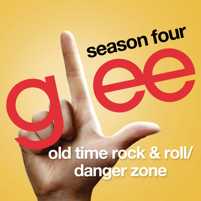 Old Time Rock & Roll / Danger Zone (Glee Cast Version)