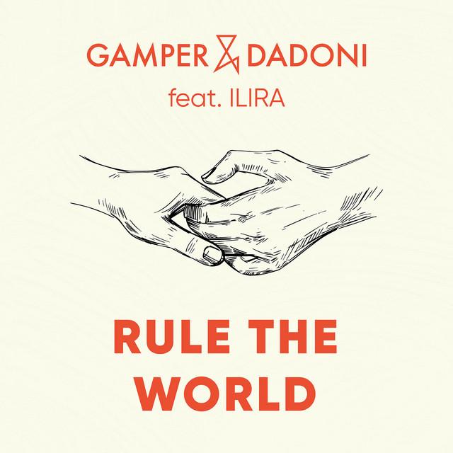 Rule The World (feat. ILIRA) Image