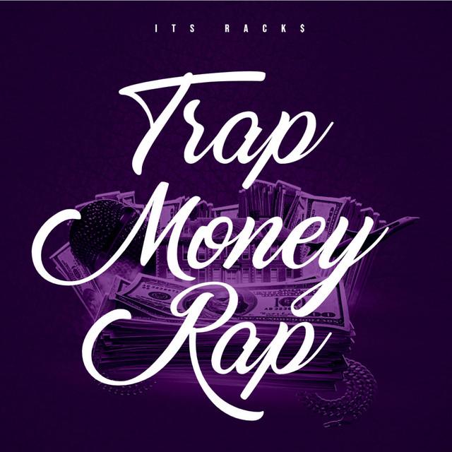 Trap Money Rap