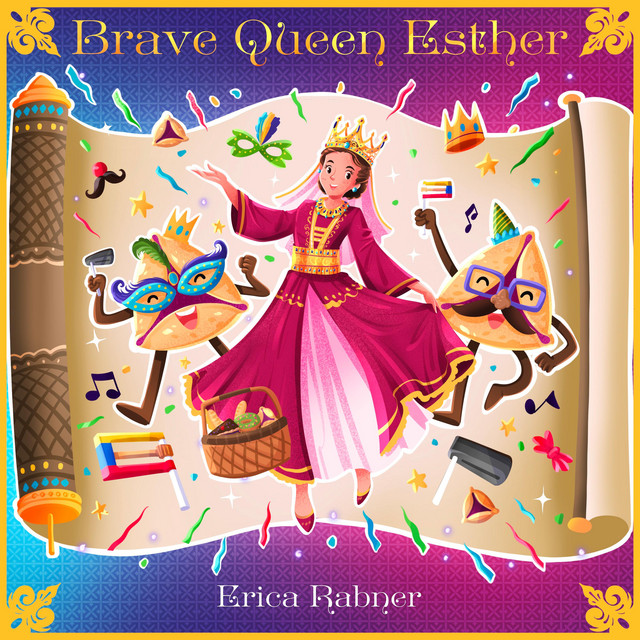 Brave Queen Esther by Erica Rabner