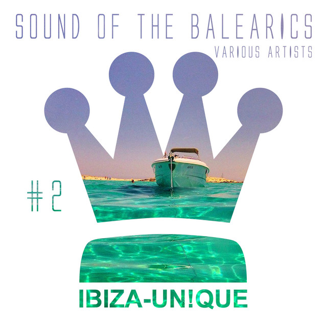 Sound of the Balearics, Vol. 2