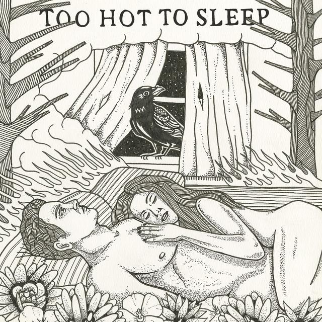Too Hot to Sleep