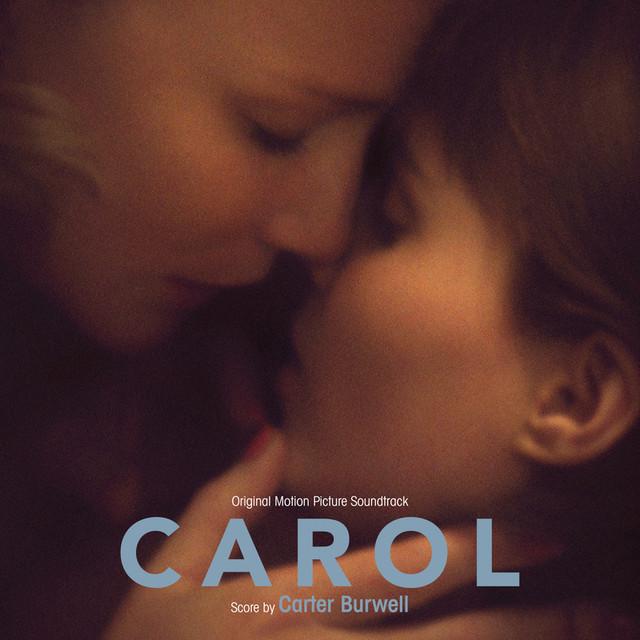 Carol (Original Motion Picture Soundtrack)