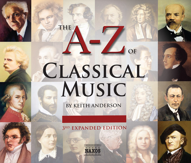 The A to Z of Classical Music (3rd Expanded Edition, 2009)