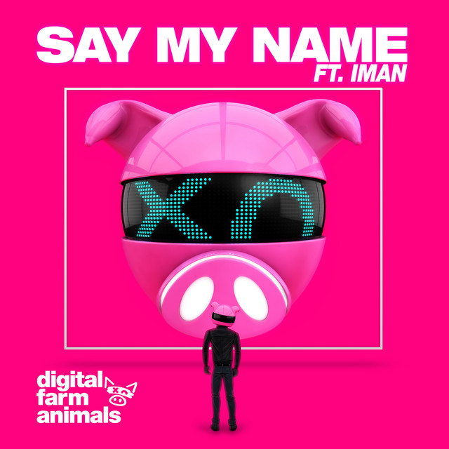 Say My Name (feat. IMAN)