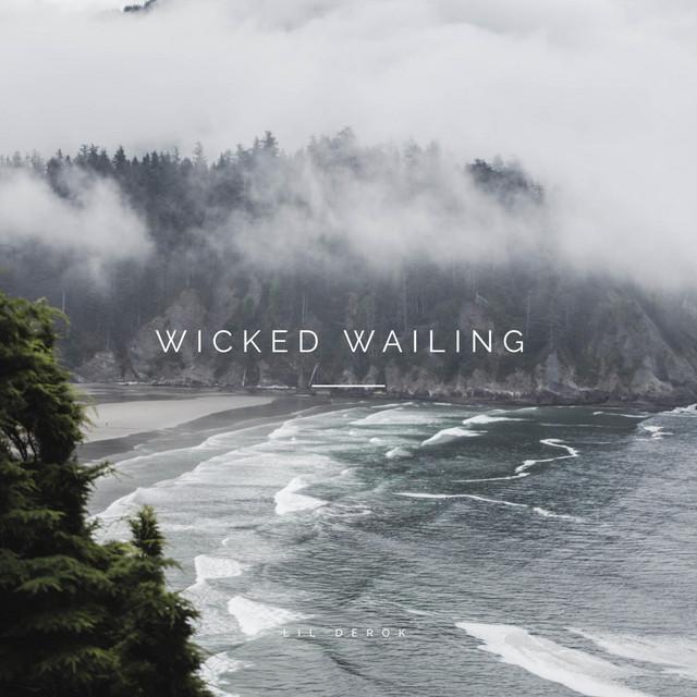 Wicked Wailing
