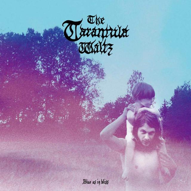 Skivomslag för Tarantula Waltz: Blue As In Bliss