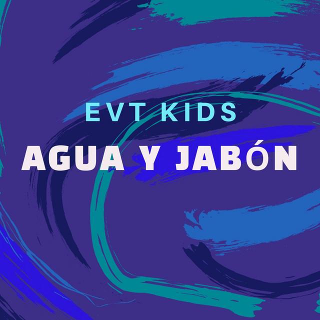 Agua y Jabón by EVT Kids