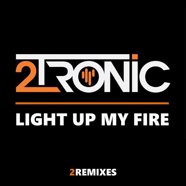Light Up My Fire (2REMIXES)