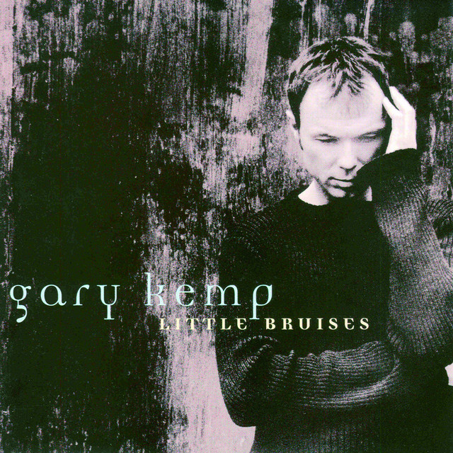 Gary Kemp  Little Bruises :Replay