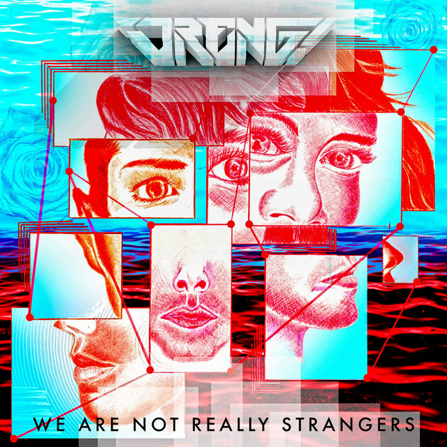 We Are Not Really Strangers