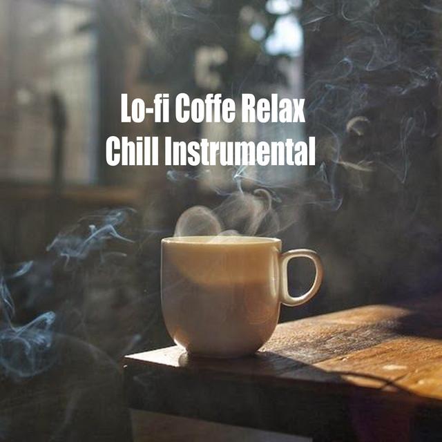 Lofi Coffe Relax Chill Instrumental