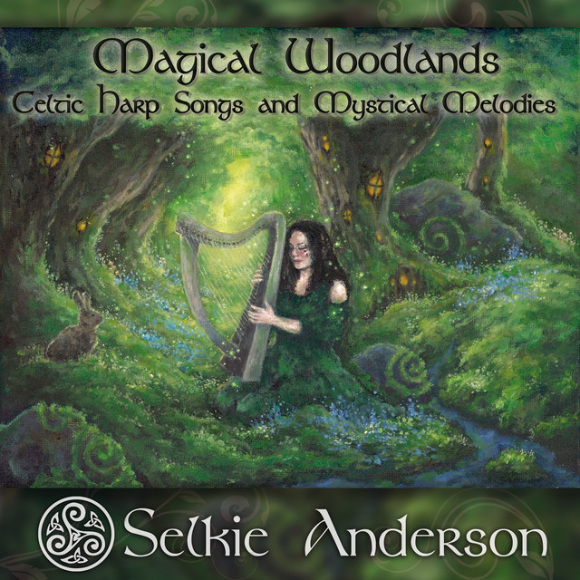 Magical Woodlands (Celtic Harp Songs and Mystical Melodies)