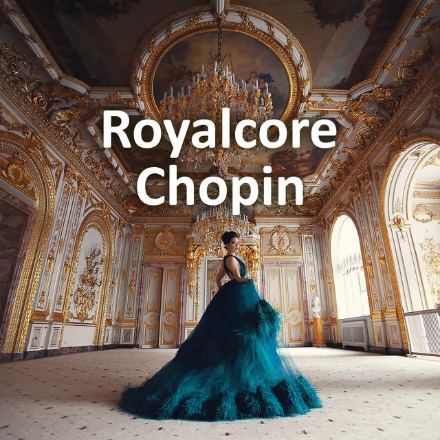 Royalcore Chopin