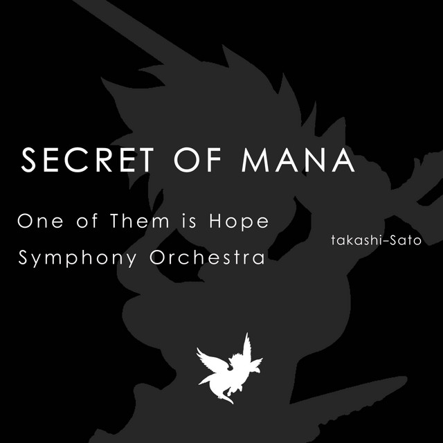 """One of Them is Hope (From """"Secret of Mana"""") [Symphony Orchestra Version]"""
