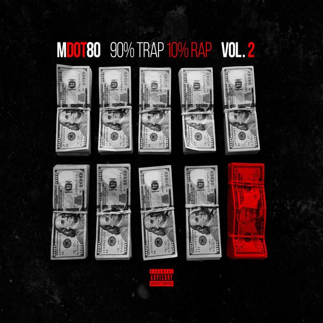 90% Trap 10% Rap Vol. 2