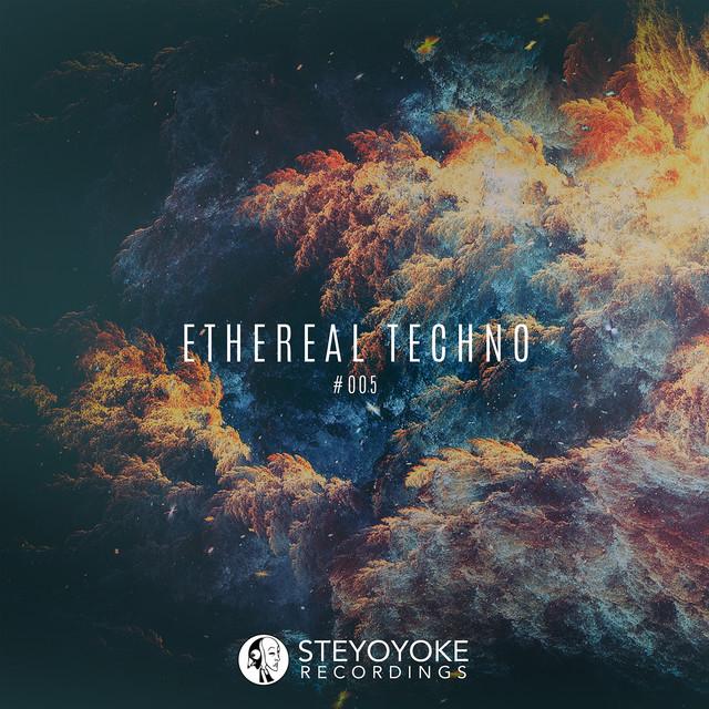 Ethereal Techno #005