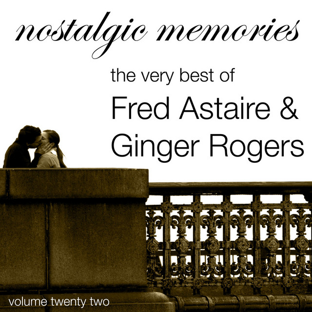 White Heat Dancing In The Dark A Song By Fred Astaire And Ginger Rogers On Spotify