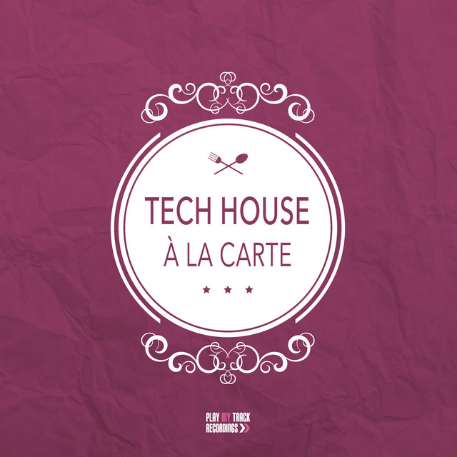 Tech House A La Carte Compilation By Various Artists Spotify