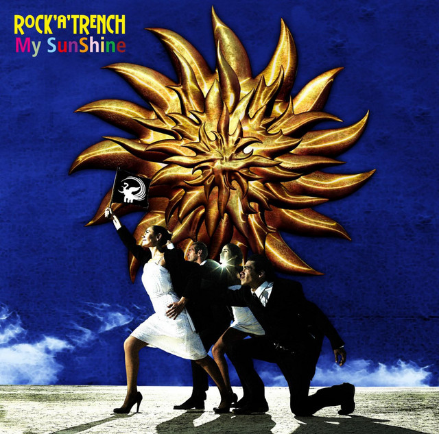 Image result for My SunShine ROCK A TRENCH