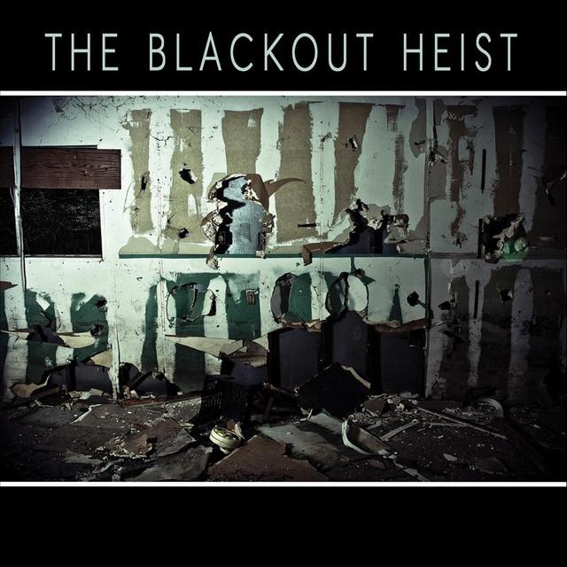 The Blackout Heist