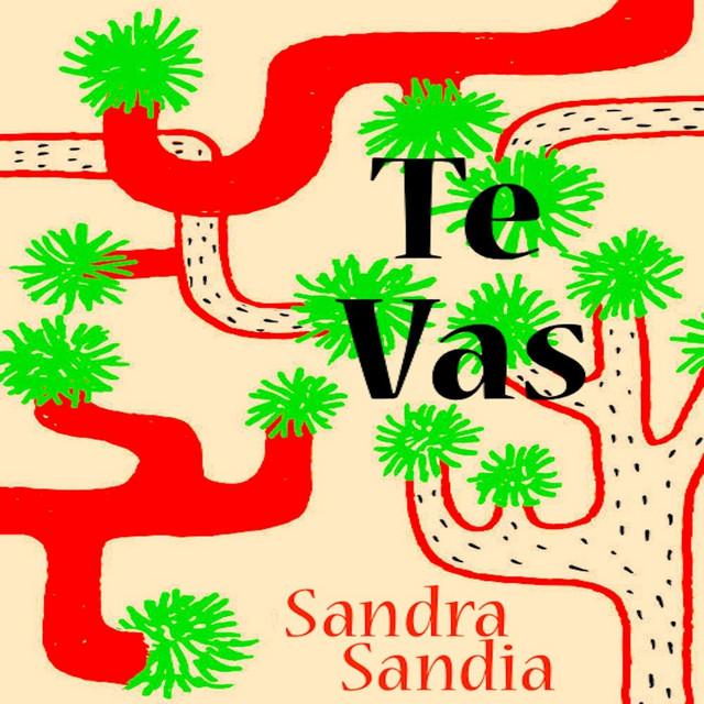 Te Vas by Sandra Sandia