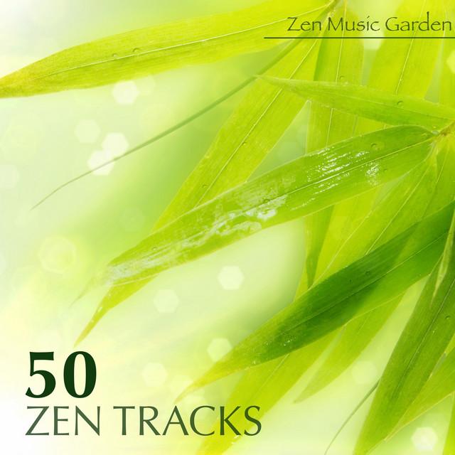 50 Zen Tracks Best Meditation Music Nice Soothing Songs With Relaxing Sounds And Transcendental Meditation Mantras For Zen Garden Album By Zen Music Garden Spotify