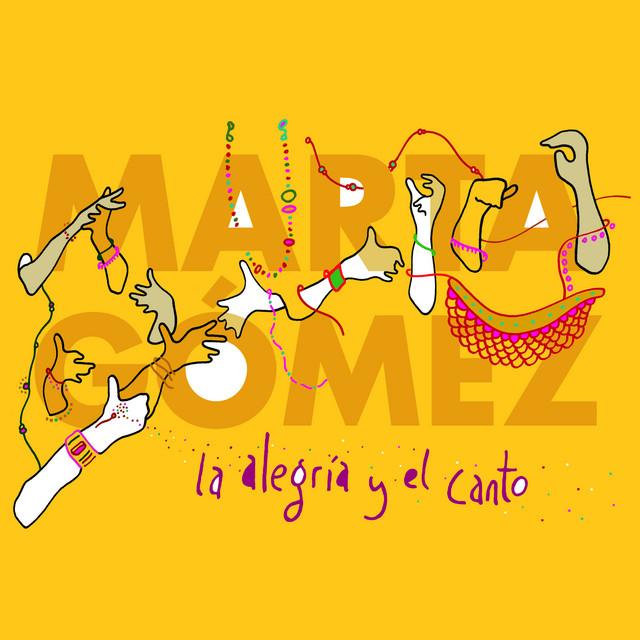 La Alegria y el Canto by Marta Gómez