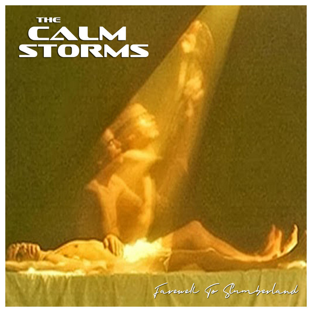 The Calm Storms